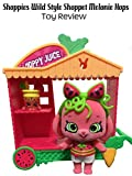 Review: Shoppies Wild Style Shoppet Melonie Hops Toy Review