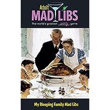 My Bleeping Family Mad Libs