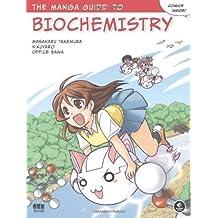 The Manga Guide to Biochemistry by Masaharu Takemura (Nov 11 2011)