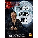 When Vamps Bite (Bedlam in Bethlehem Book 1)