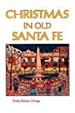 img - for Christmas in Old Santa Fe book / textbook / text book