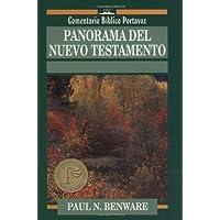 Panarama Del Nuevo Testamento: Survey of the New...