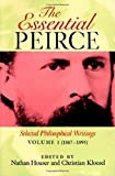 img - for The Essential Peirce, Volume 1: Selected Philosophical Writings  (1867 1893) book / textbook / text book