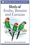 Birds of Aruba, Curacao and Bonaire (Helm Field Guide)