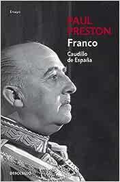 Franco: Caudillo de España (Ensayo | Biografía): Amazon.es ...