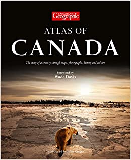 Atlas of canada collins the royal canadian geographical society atlas of canada collins the royal canadian geographical society 9780007534678 books amazon gumiabroncs Image collections