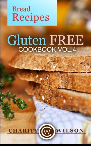 Gluten Free Cookbook Bread Recipes