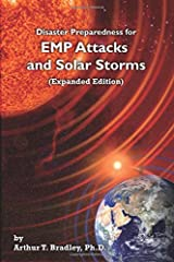 Disaster Preparedness for EMP Attacks and Solar Storms (Expanded Edition) Paperback