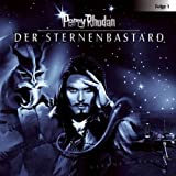 Perry Rhodan - Sternenozean, Folge 1: Der Sternenbastard. Hörspiel