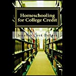 Homeschooling for College Credit | Jennifer Cook DeRosa