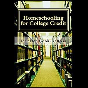 Homeschooling for College Credit Audiobook