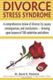 Divorce Stress Syndrome, David E. Pastrana, 057809083X