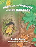 Annie and the Washpan of Ripe Bananas, Paulet Facey, 1479726591