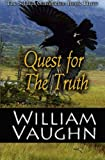 Quest for The Truth (The Seldith Chronicles) (Volume 3)