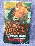 A Glorious Passion, Stephanie Blake, 0515070718