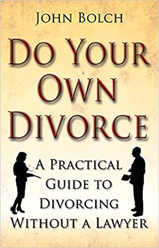 Do your own divorce a practical guide to divorcing without a do your own divorce a practical guide to divorcing without a lawyer amazon john bolch 9781845283551 books solutioingenieria Images