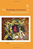 The Routledge Companion to Latino/a Literature (Routledge Literature Companions)