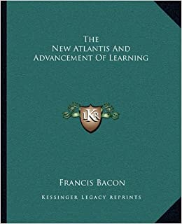 Book The New Atlantis and Advancement of Learning