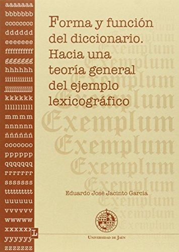 Descargar Libro Forma Y Función Del Diccionario. Hacia Una Teoría General Del Ejemplo Lexicográfico Eduardo José Jacinto García