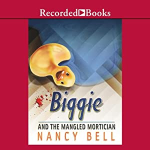 Biggie and the Mangled Mortician Audiobook