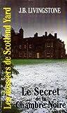 Les Dossiers de Scotland Yard, Tome 17 : Le secret de la chambre noire