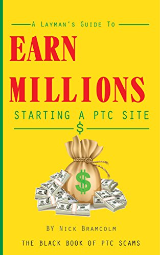 Earn Millions: Starting a PTC Site