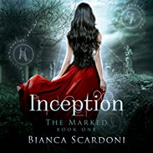 Inception Audiobook by Bianca Scardoni Narrated by Bailey Carr