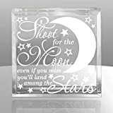 Kate Posh - Shoot for the moon, even if you miss, you'll land among the stars ... Keepsake & Paperweight