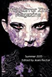 img - for The Horror Zine Magazine Summer 2015 by Neal Privett (2015-04-02) book / textbook / text book