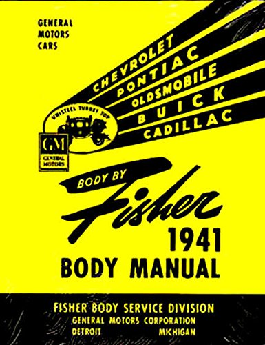 (STEP-BY-STEP, FULLY ILLUSTRATED 1941 1942 BUICK FISHER BODY FACTORY REPAIR SHOP MANUAL INCLUDES: A, B and C body types. 41 42)