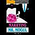 Marrying Mr. Mogul: A CEO Billionaire Contemporary Romance