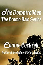 The Downtrodden (The Brown Rain Series Book 2)