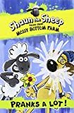 Shaun the Sheep: Pranks a Lot! (Tales from Mossy Bottom Farm)