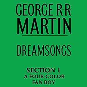 Dreamsongs, Section 1 Audiobook