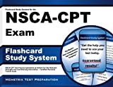 Flashcard Study System for the NSCA-CPT Exam: NSCA-CPT Test Practice Questions & Review for the National Strength and Conditioning Association - Certified Personal Trainer Exam