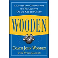 Wooden: A Lifetime of Observations and Reflections On