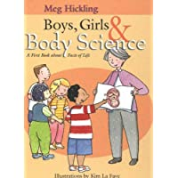 Boys, Girls & Body Science: A First Book About Facts of Life