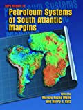 Petroleum Systems of South Atlantic Margins : An Outgrowth of the AAPG/ABGP Hedberg Research Symposium, Rio de Janeiro, Brazil, November 16-19, 1997, , 0891813543