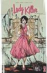 Lady Killer, tome 1 : À couteaux tirés par Jones