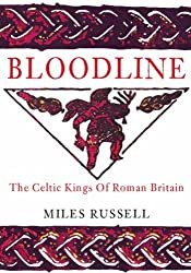 Bloodline: The Celtic Kings of Roman Britain