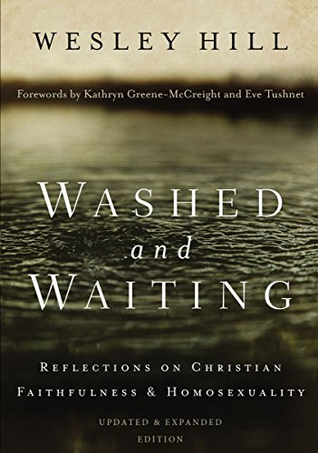 Washed and waiting reflections on christian faithfulness and washed and waiting reflections on christian faithfulness and homosexuality by hill wesley fandeluxe Image collections