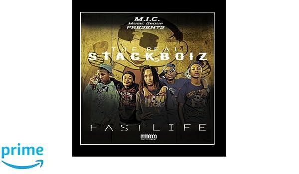the real stackboiz fast life