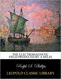 Book The electromagnetic field produced by a helix