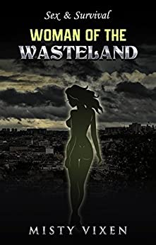 Download for free Sex & Survival #1: Woman of the Wasteland