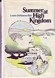 Summer at High Kingdom, Louise R. Dickinson, 0531028097