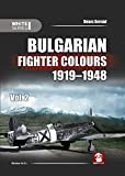 Bulgarian Fighter Colours 1919-1948 vol. 2 (White Series)
