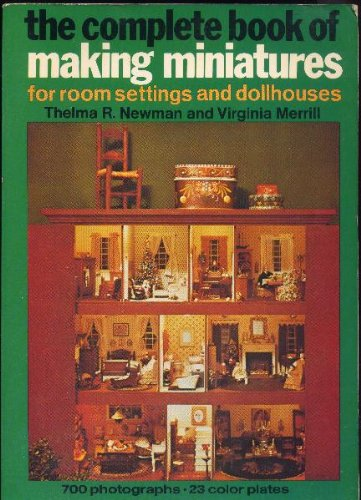 Used, The Complete Book of Making Miniatures for Room Settings for sale  Delivered anywhere in USA