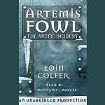 The Arctic Incident: Artemis Fowl, Book 2 | Eoin Colfer