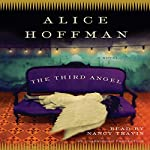The Third Angel: A Novel | Alice Hoffman