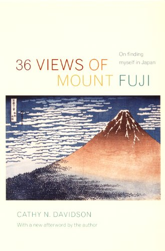 36 Views of Mount Fuji: On Finding Myself in Japan ()